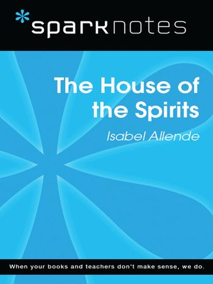cover image of The House of the Spirits: SparkNotes Literature Guide