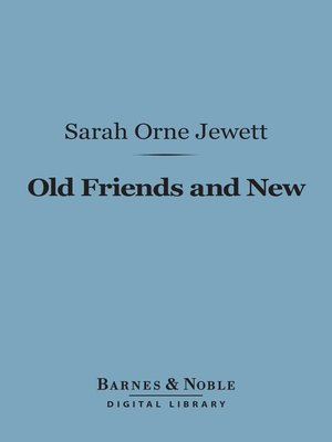 cover image of Old Friends and New