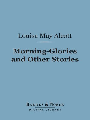 cover image of Morning-Glories and Other Stories