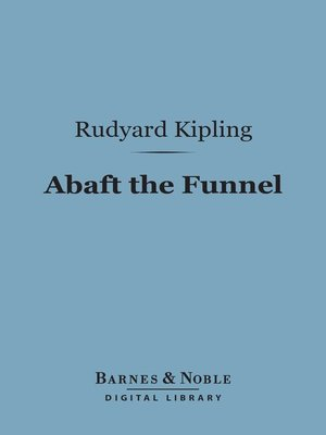 cover image of Abaft the Funnel