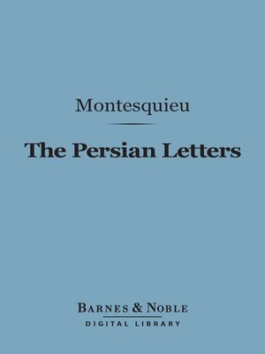 montesquieu persian letters the letters by montesquieu 183 overdrive rakuten 11207 | {C74E1C14 DB73 4FAD 9241 D9C4ECDF597F}Img400