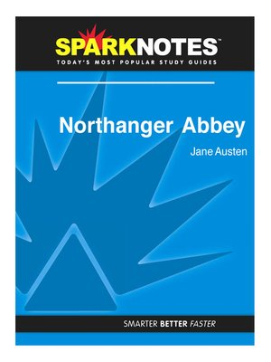 literary analysis of northanger abbey Northanger abbey volume 1, chapter 9 summary & analysis from litcharts | the creators of sparknotes  teach your students to analyze literature like litcharts does.