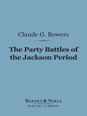 cover image of The Party Battles of the Jackson Period