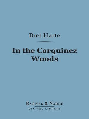 cover image of In the Carquinez Woods
