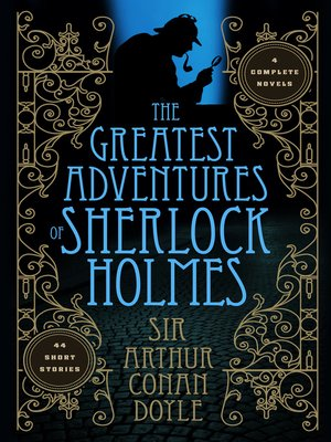cover image of The Greatest Adventures of Sherlock Holmes
