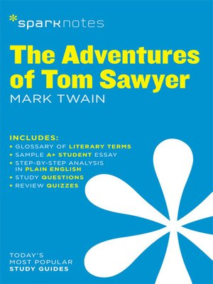 cover image of The Adventures of Tom Sawyer: SparkNotes Literature Guide