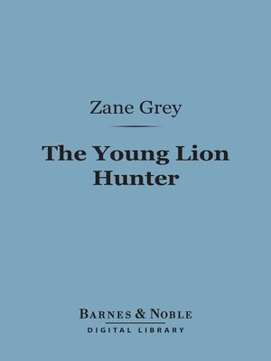 cover image of The Young Lion Hunter
