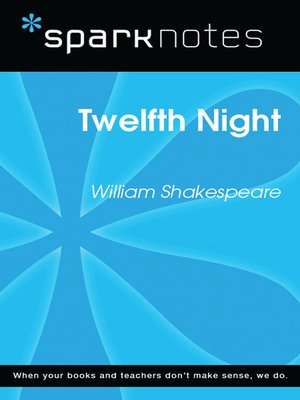 cover image of Twelfth Night: SparkNotes Literature Guide