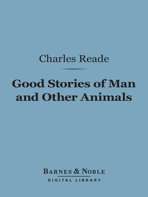 cover image of Good Stories of Man and Other Animals