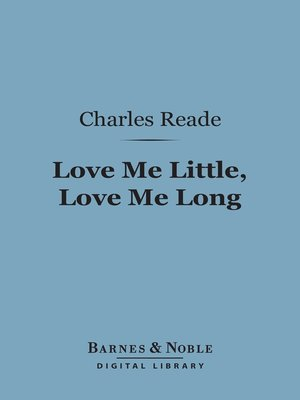cover image of Love Me Little, Love Me Long