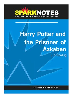 cover image of Harry Potter and the Prisoner of Azkaban: SparkNotes Literature Guide