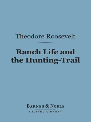 cover image of Ranch Life and the Hunting-Trail