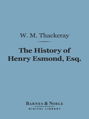 cover image of The History of Henry Esmond, Esq.