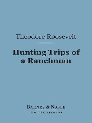 cover image of Hunting Trips of a Ranchman