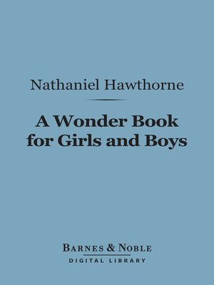 cover image of A Wonder Book for Girls and Boys