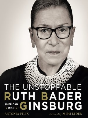 cover image of The Unstoppable Ruth Bader Ginsburg