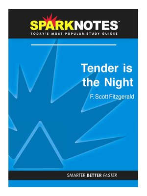 cover image of Tender is the Night (SparkNotes Literature Guide)
