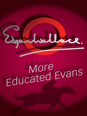 cover image of More Educated Evans