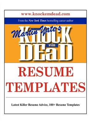 Knock Em Dead Resume Templates By Martin Yate OverDrive Rakuten EBooks Audiobooks And Videos For Libraries