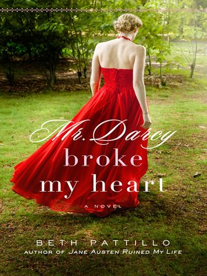 cover image of Mr. Darcy Broke My Heart