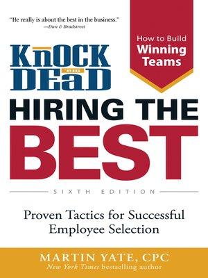 cover image of Knock Em Dead—Hiring the Best