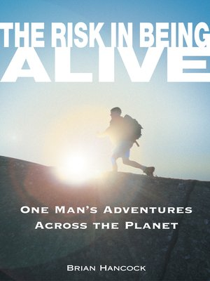cover image of The Risk in Being Alive