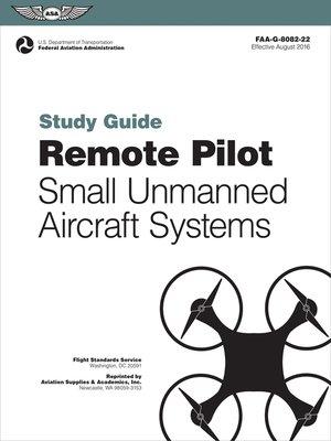 cover image of Remote Pilot sUAS Study Guide
