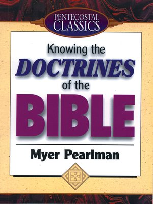 Knowing The Doctrines Of The Bible Myer Pearlman Download