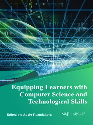 cover image of Equipping Learners with Computer Science and Technological Skills