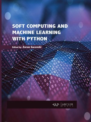 cover image of Soft Computing and Machine Learning with Python