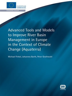 cover image of Advanced Tools and Models to Improve River Basin Management in Europe in the Context of Climate Change