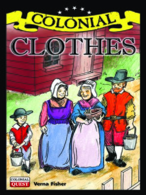 cover image of Colonial Clothes