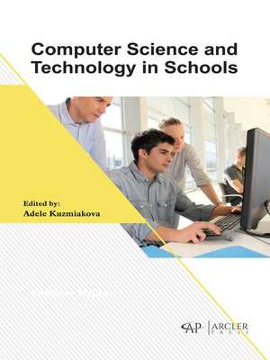 cover image of Computer Science and Technology in Schools