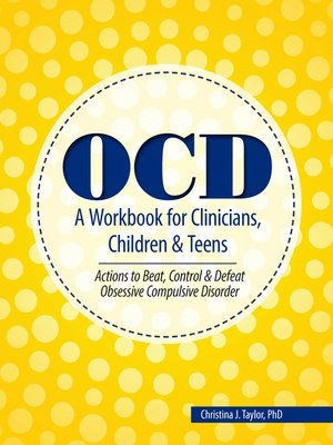 cover image of OCD A Workbook for Clinicians, Children and Teens