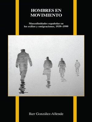 cover image of Hombres en movimiento