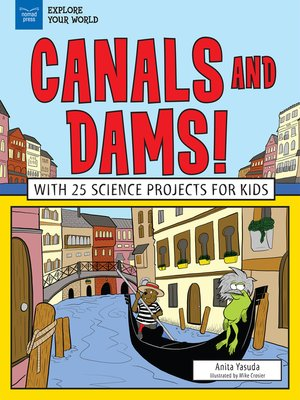 cover image of Canals and Dams!