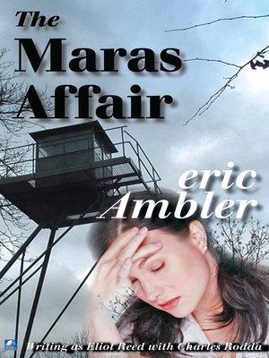 cover image of The Maras Affair