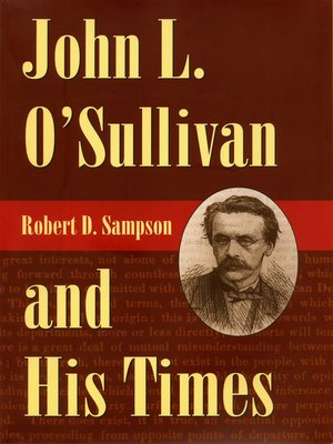 cover image of John L. O'Sullivan and His Times