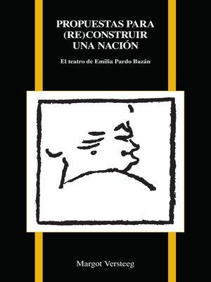 cover image of Propuestas par (re)construir una nación