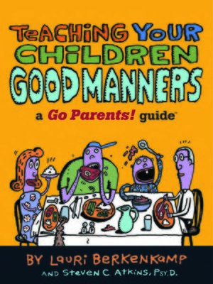 cover image of Teaching Your Children Good Manners