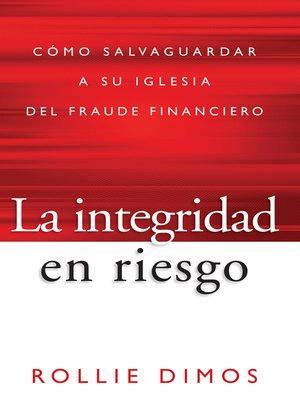cover image of La integridad en riesgo