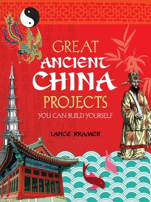cover image of Great Ancient China Projects