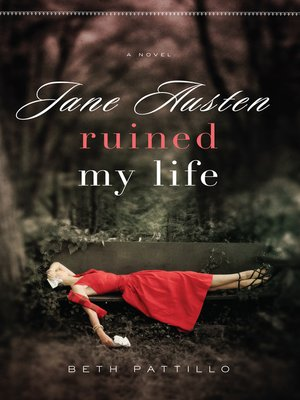 cover image of Jane Austen Ruined My Life