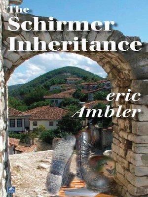 cover image of The Schirmer Inheritance