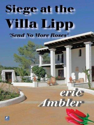 cover image of Siege at the Villa Lipp