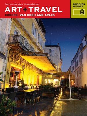 cover image of Van Gogh and Arles