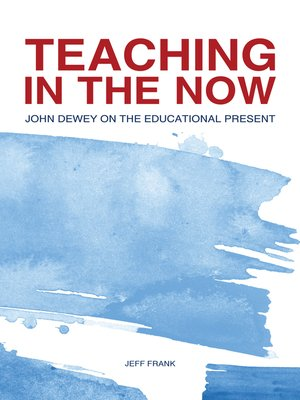 cover image of Teaching in the Now