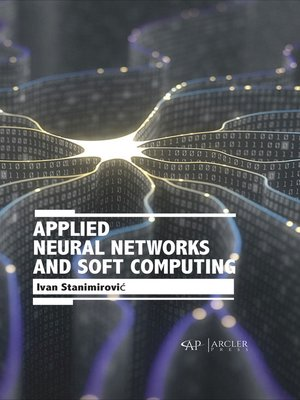 cover image of Applied Neural Networks and Soft Computing