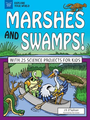 cover image of Marshes and Swamps!