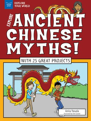 cover image of Explore Ancient Chinese Myths!